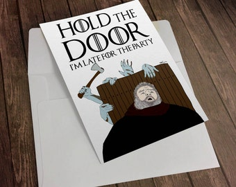 Game of Thrones Hodor Hold the Door Funny Birthday Greeting Card