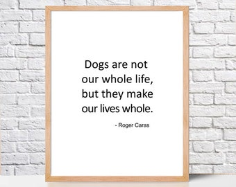 Printable dog Quotes, Roger Caras,Printable Wall Art Prints,Instant Download Printable Art, Digital Print, Digital Download,home wall decor