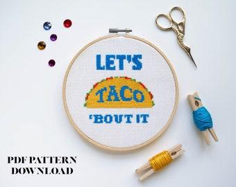 Let's Taco 'Bout It Cross Stitch Pattern - Instant PDF Download