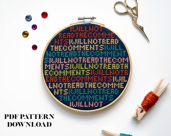 I Will Not Read the Comments - Cross Stitch Pattern - INSTANT DOWNLOAD