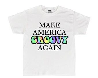 Make America Groovy Again Shirt c1de67e0c