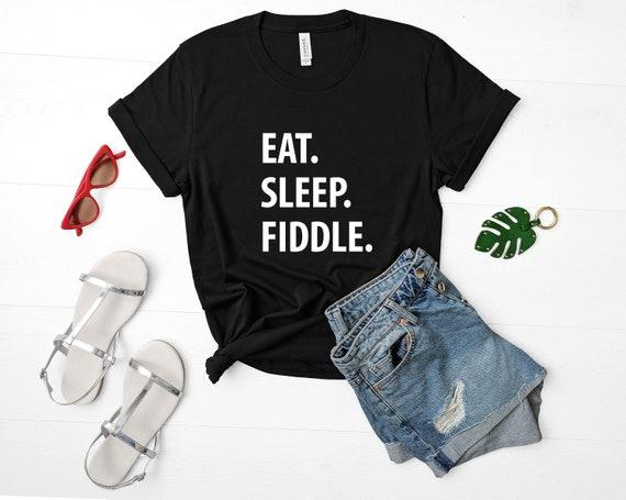 EAT SLEEP FIDDLE funny folk music New Mens Womens T SHIRT TOP 8-16 s m l xl xxl