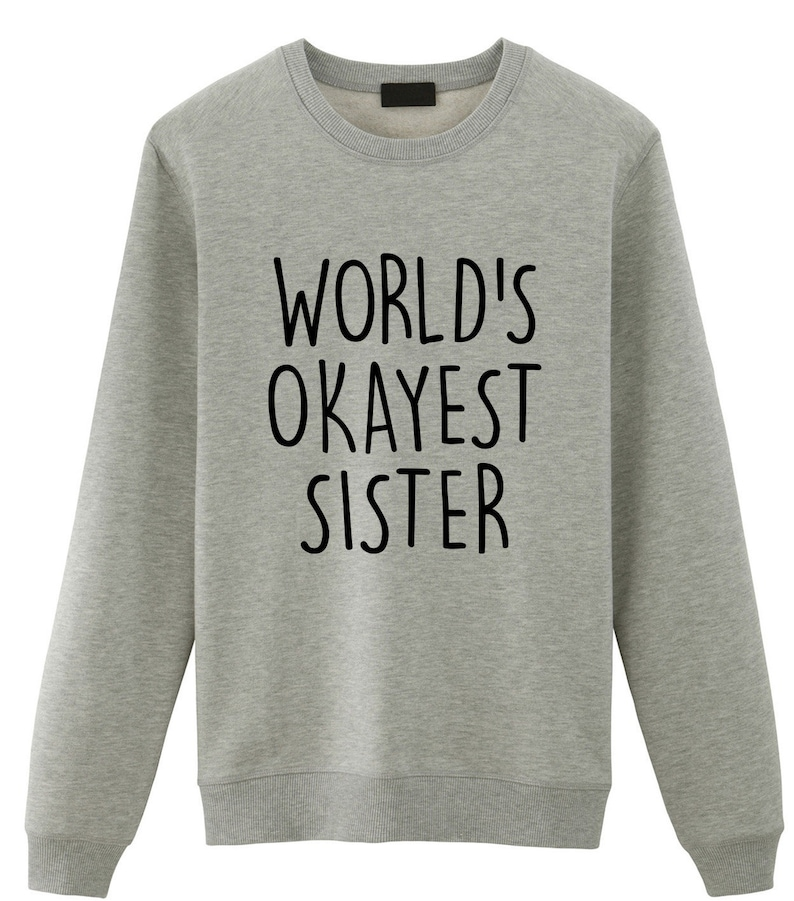 Sister gift Sister Sweater World's Okayest Sister image 0