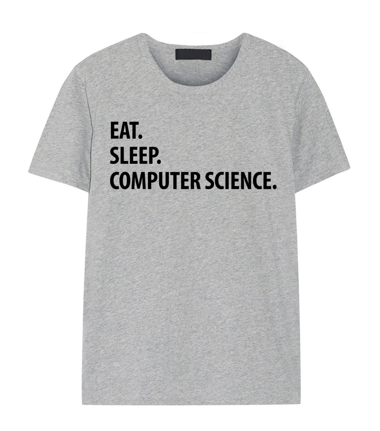 Computer Science T Shirt Eat Sleep Computer Science Tshirt Etsy