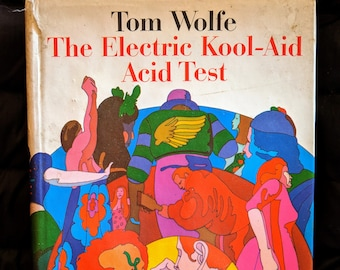 294663325 The Electric Kool-Aid Acid Test (1968) by Tom Wolfe, First Edition &  Printing w/ Dustjacket