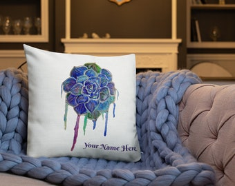 Blue Succulent, Drip Effect, Personalized Name Pillow, Childs Room, Art Decor, Bedroom, Premium Pillow, Accent Pillow, Art by Kikajo