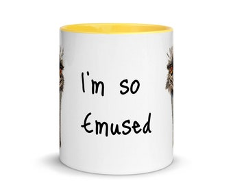 "Emu Coffee Mug with Color Inside, ""I'm so Emused"", Sublimated, Funny Coffee Mug, Emu gifts, 11oz, Ceramic Mug, Art by Kikajo"