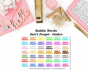 Bubble Words - Don't Forget Ombre//EC//Hp classic, large mini