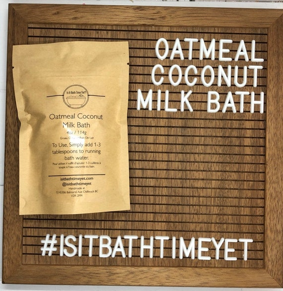 Oatmeal  Coconut Milk Bath//Gruau Coconut Milk Bath