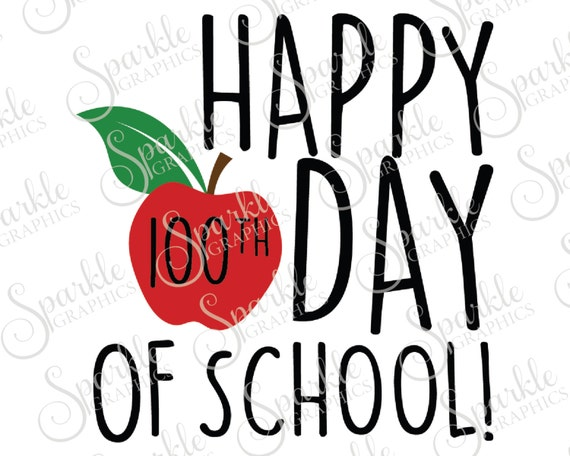 Happy 100th Day Of School Svg Apple Svg Teacher Gift School Etsy