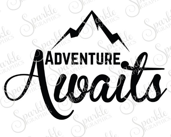 Get Svg Cut File: The Adventure Awaits DXF