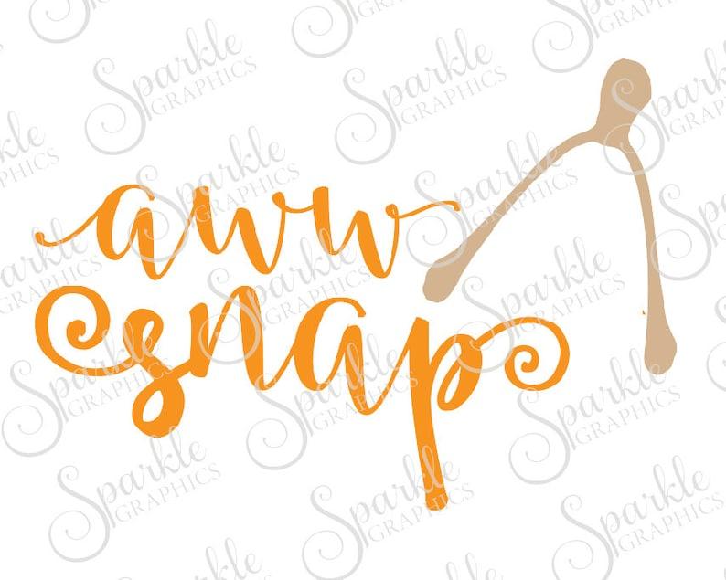 dc0b01a2067b Aww Snap Cut File Wishbone Fall SVG Thanksgiving Halloween