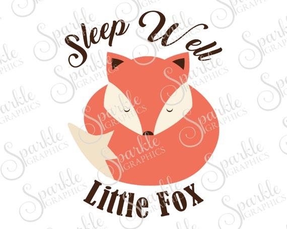 Sleep Well Little One Cut File Nursery Baby Fox Woodland Svg Etsy