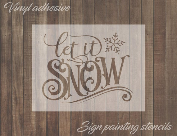 Christmas Stencils For Wood.Let It Snow Sign Painting Stencil Vinyl Wall Stencil Wood Sign Wood Crafts Paint Stencil Home Decor Stencil Winter Christmas