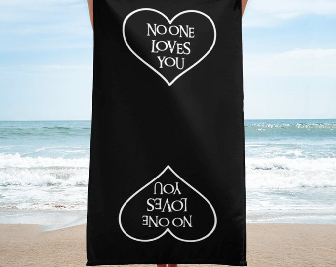 No Love Towel