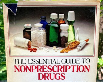 The Essential Guide to Nonprescription Drugs Book