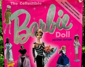 The Collectible Barbie Doll Second Edition 40th Anniversary Book