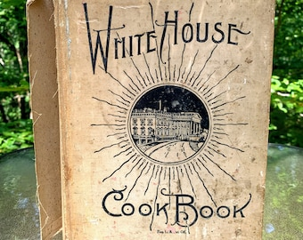 The White House Cookbook - Revised