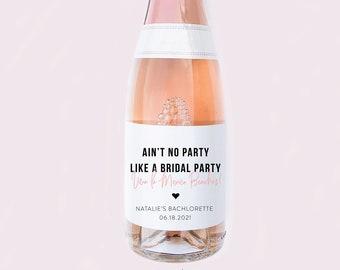 Ain't No Party Bachelorette Wine, Champ, and Mini's Label