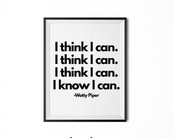 I Think I Can I Know I Can, Literary Baby Nursery Decor, Playroom Classroom Art, Inspirational Quote, Instant Digital Download Printable
