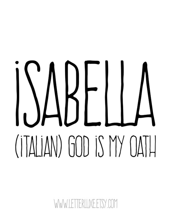 Isabella Name Meaning Art - Printable Baby Shower Gift - Nursery Printable  - Digital Art Print - Nursery Decor - Typography Wall Decor