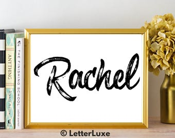 Rachel Name Art - Printable Gallery Wall - Living Room Printable - Digital Print - Bedroom Decor - Last Minute Gift for Girlfriend
