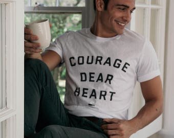 CS LEWIS Shirt, CS Lewis, Cs Lewis Quote, C S Lewis, C S Lewis Shirt, Narnia Shirt, Courage Dear Heart