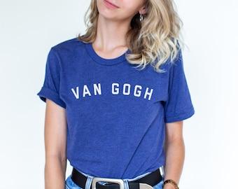 66ffb56f5 VAN GOGH, Inspiration Shirt, Van Gogh Shirt, Van Gogh, Vincent van Gogh,  Van Gogh Gifts, Van Gogh Tshirt, Art Teacher, Art Gift