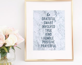 Inspirational Wall Art Quote Be Grateful Smart Involved True Kind Humble Positive Prayerful Wall Art Marble Printable 8x10