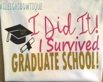 Graduate School Shirt