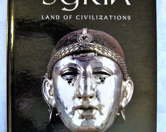 Syria Land of Civilizations