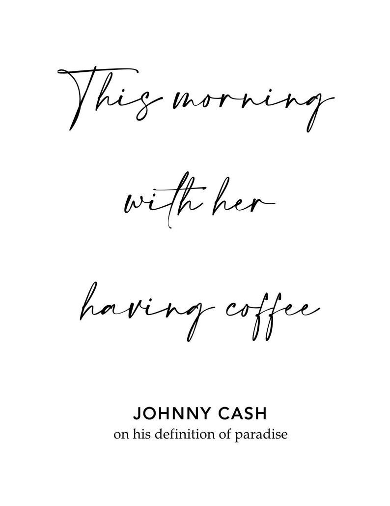 This Morning with her having coffee johnny cash bold font image 0
