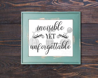 Invisible Yet Unforgettable Print