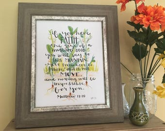 Matthew 17:20 Art, Bible Verse Art, If you have Faith the size of a Mustard Seed, Inspirational Art, Handmade Watercolor Art Print