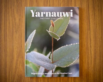 Yarnauwi: The First Five Years - small farm restoration book