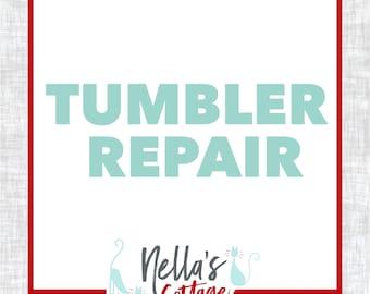 Tumbler Repair