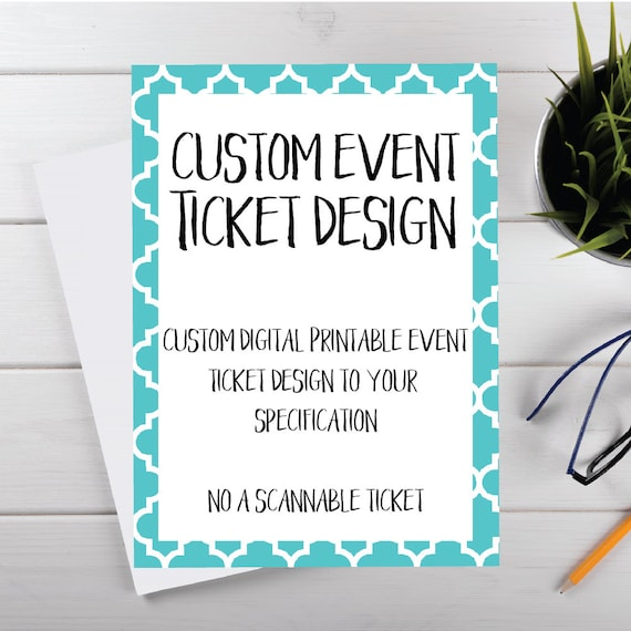 custom digital printable event ticket custom event ticket etsy