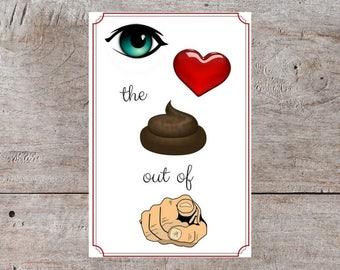 Love Card, Cute Valentine, Funny Valentines Day Card, Valentines Day Card, Hilarious Valentine, Poop  Valentine, Dirty Valentine