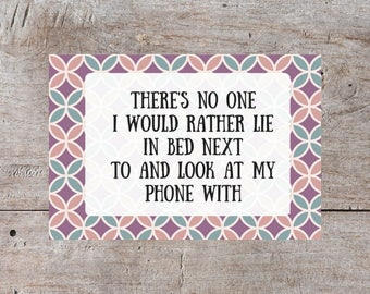 Love Card, Funny Valentine's Day Card, Valentines Day Card, Hilarious Valentine, Snarky Valentine, Sarcastic Valentine, Cell Phone Valentine