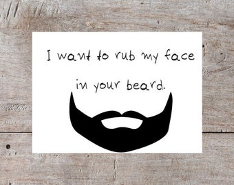 Love Card, Funny Valentines Day Card, Valentines Day Card, Beard Valentine, Hilarious Valentine, Dirty Valentine, I want to rub my face in