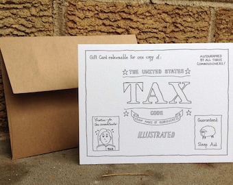 Gift Card for Copy of US Tax Code. Funny accountant card. Ironic humor. Tax Day Card. Accountant humor. Absurd humor. Made in USA. Blank