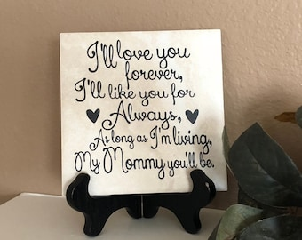 Personalized Gift For Mom As Long Im Living My Baby Youll Be Decorative Tile Birthday From Daughter Mothers Day
