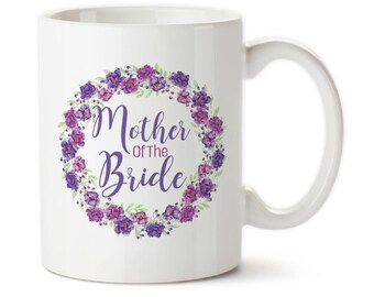 Mother Of The Bride, Wedding Mugs, Mom Of The Bride, Gift For Mom, Mothers Day Gift, Birthday For Mom, Mom Mug, Wedding Cup, Wedding Gifts