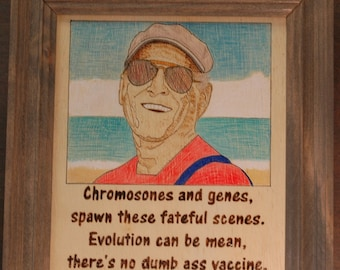 Jimmy Buffett - wood burned portrait and quote