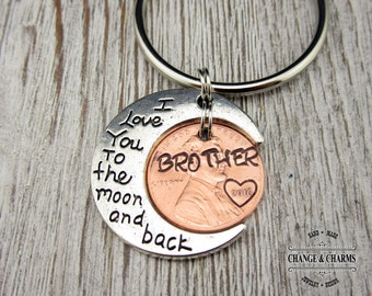 I love you to the moon and back Brother Penny Keychain, Brother Keychain, Custom Keychain, Brother Gift, Gift for Brother, Personalized Gift