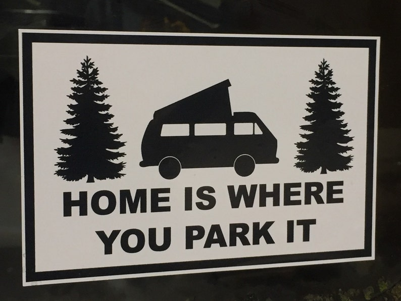 Home Is Where You Park It window decal bumper sticker. image 0