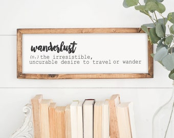 Wanderlust | Farmhouse Decor | Handmade Framed Signs | Home And Living |  Country Living | Word Decor | Shabby Chic | Cottage Home Decor