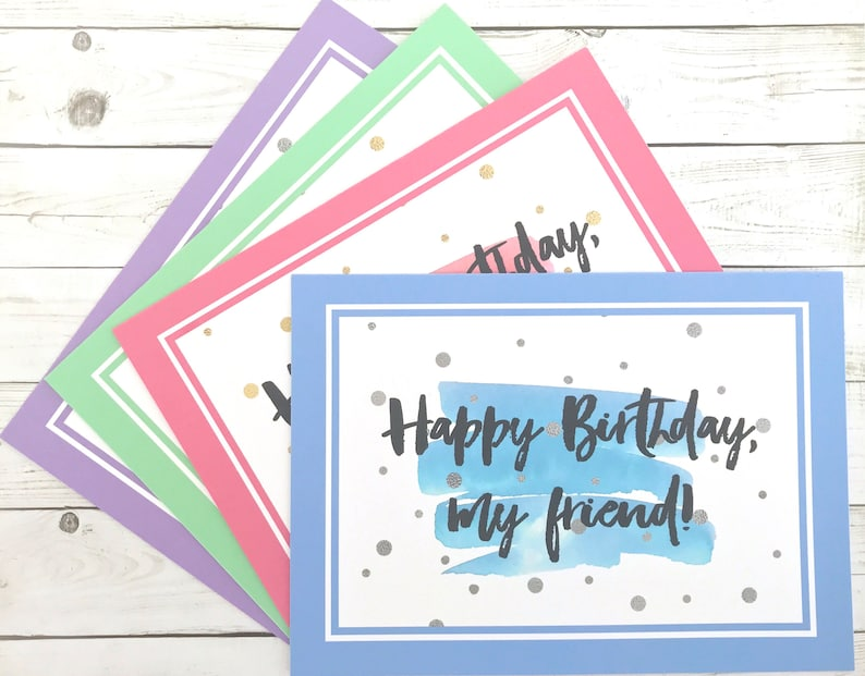 Happy Birthday My Friend Card Customizable