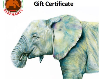 Gift Certificate- Arte for Elephants- Help Elephants- Digital Delivery- Can be Used on Any Print, Includes Shipping