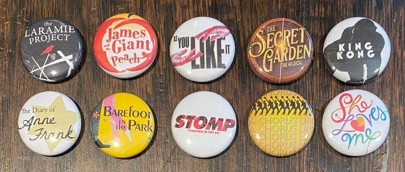 Lot #15 Lot of 10 BROADWAY 1/'/' ButtonsPins PARTY FAVORS!!!!